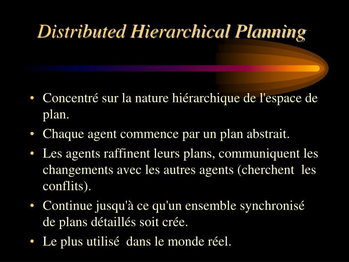 Distributed Hierarchical Planning
