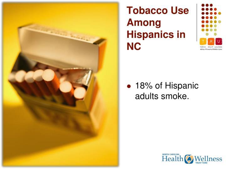 Tobacco Use Among Hispanics in NC