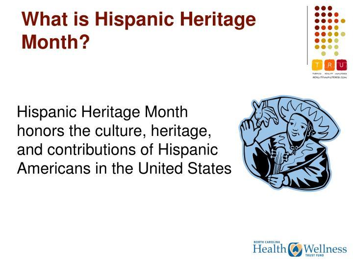 What is Hispanic Heritage Month?