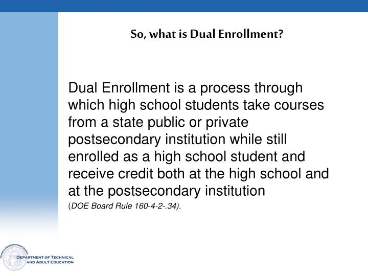 So, what is Dual Enrollment?