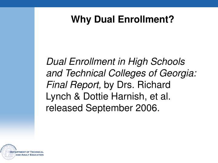 Why Dual Enrollment?
