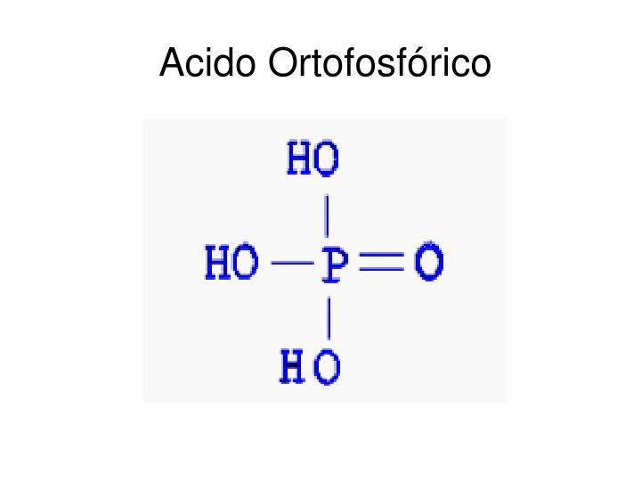Acido Ortofosfórico