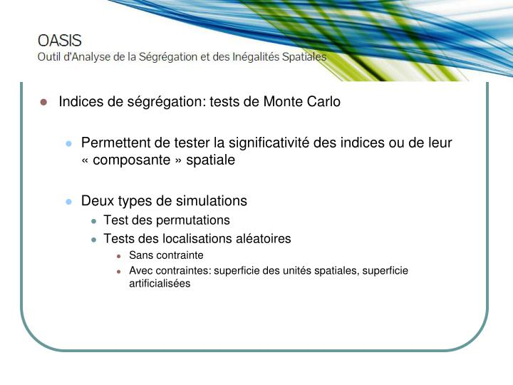 Indices de ségrégation: tests de Monte Carlo