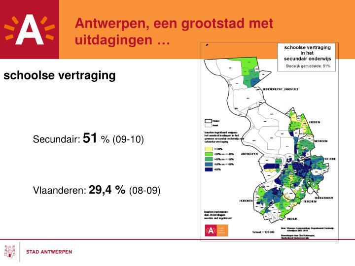 Antwerpen, een grootstad met uitdagingen …