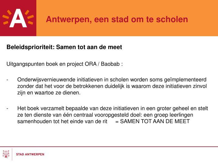 Antwerpen, een stad om te scholen