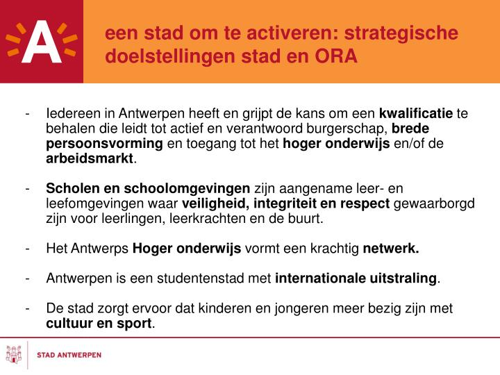 een stad om te activeren: strategische doelstellingen stad en ORA