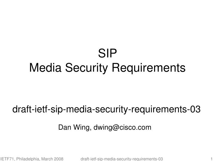 Draft ietf sip media security requirements 03
