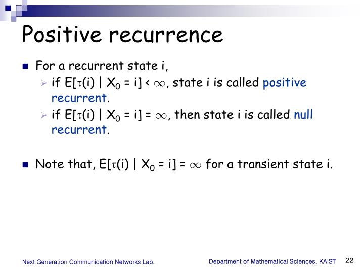 Positive recurrence
