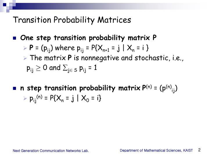 Transition Probability Matrices