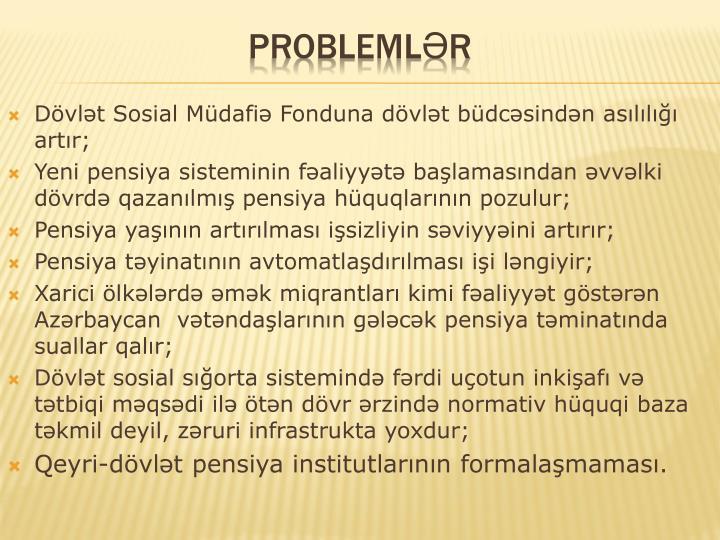Dövlət Sosial Müdafiə Fonduna dövlət büdcəsindən asılılığı artır;
