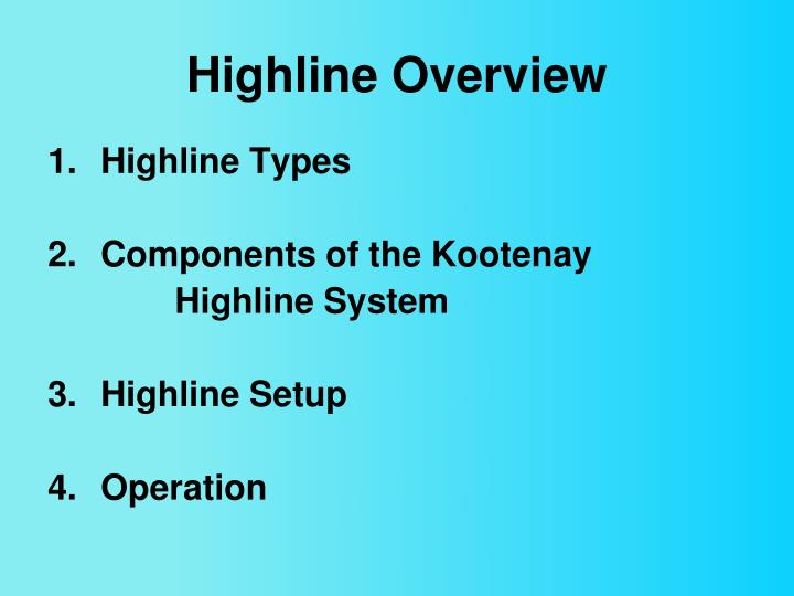 Highline Overview