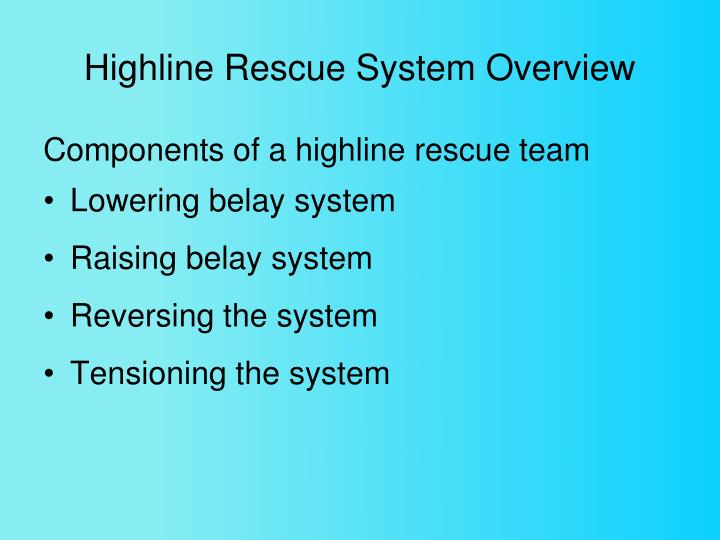 Highline Rescue System Overview