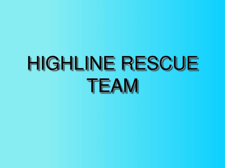 HIGHLINE RESCUE