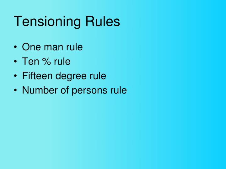 Tensioning Rules