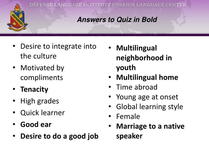 Answers to Quiz in Bold