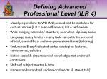 defining advanced professional level ilr 4