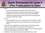 some references for level 4 few publications to date