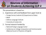 sources of information on students achieving ilr 4