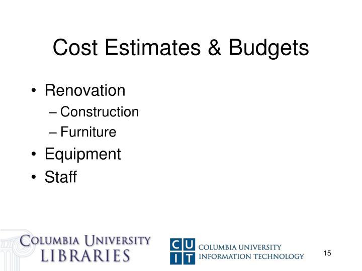 Cost Estimates & Budgets