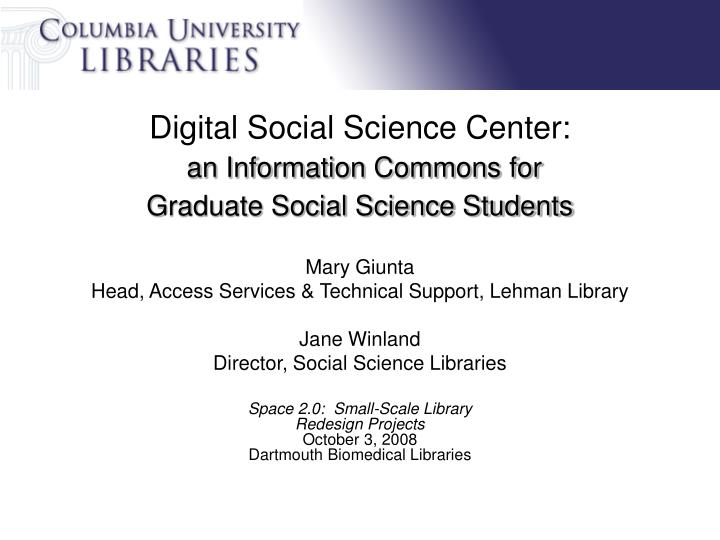 Digital social science center an information commons for graduate social science students