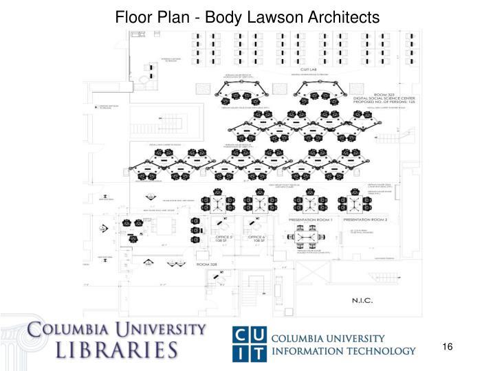 Floor Plan - Body Lawson Architects