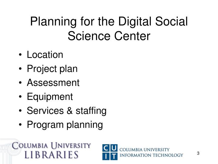 Planning for the digital social science center