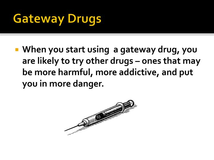 gateway drugs We assessed the relationship between gateway drugs at baseline (age 11–20  years) and drug use in adulthood using generalized estimating equation (gee).