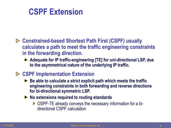 CSPF Extension