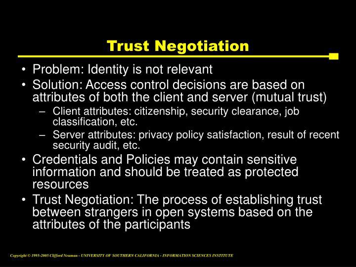 Trust Negotiation