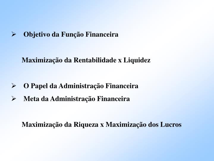 Objetivo da Função Financeira