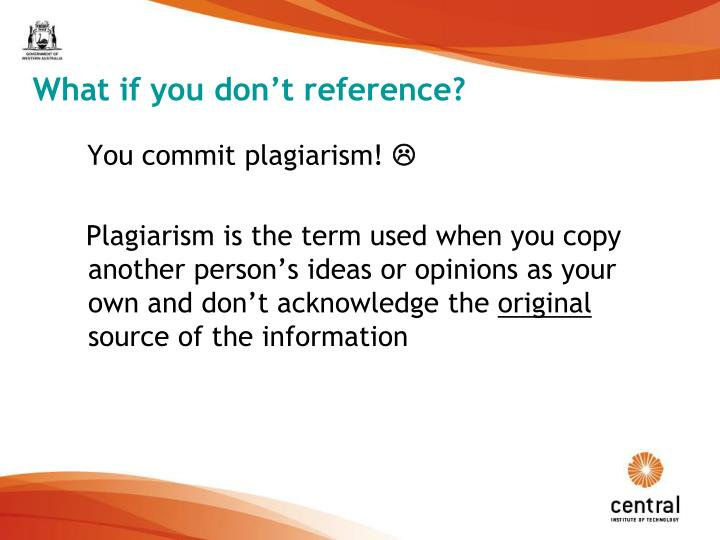 What if you don't reference?