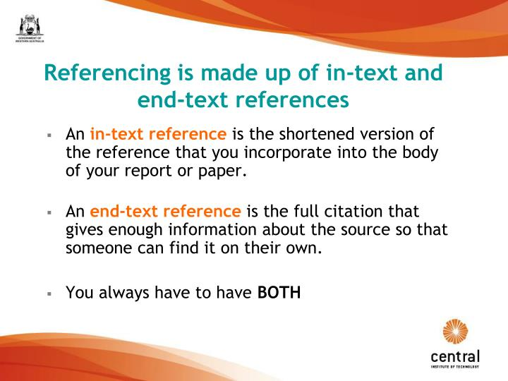 Referencing is made up of in-text and