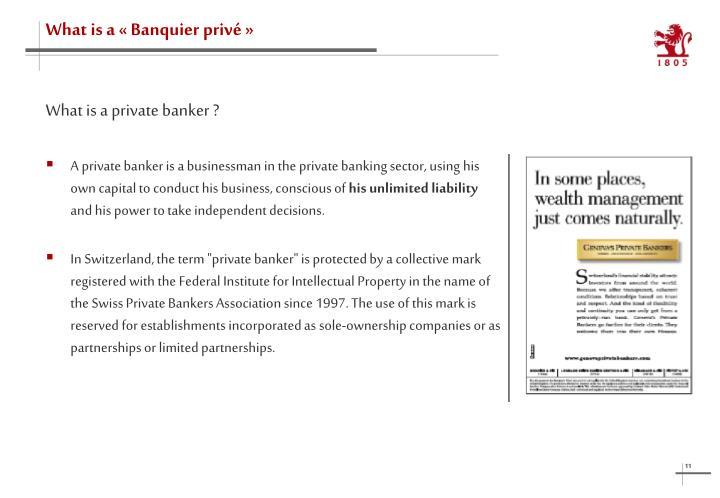 What is a «Banquier privé»