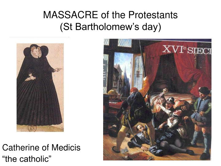 MASSACRE of the Protestants