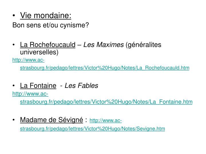 Vie mondaine: