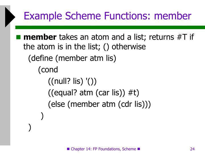 Example Scheme Functions: member