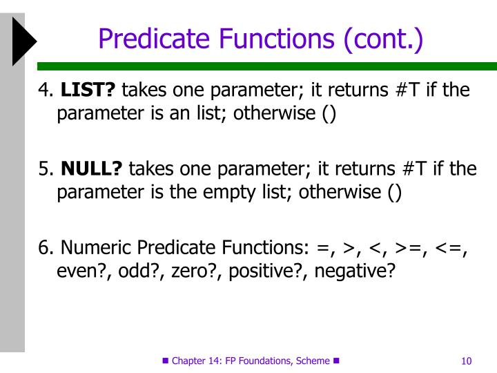 Predicate Functions (cont.)