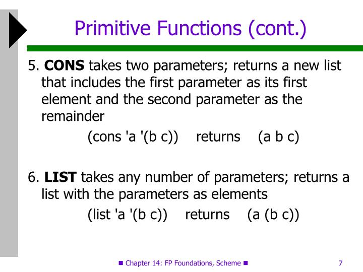 Primitive Functions (cont.)