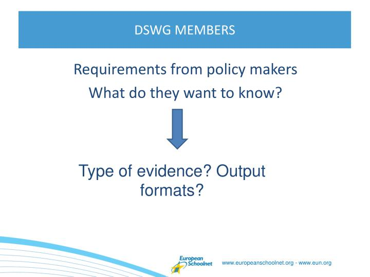 Requirements from policy makers