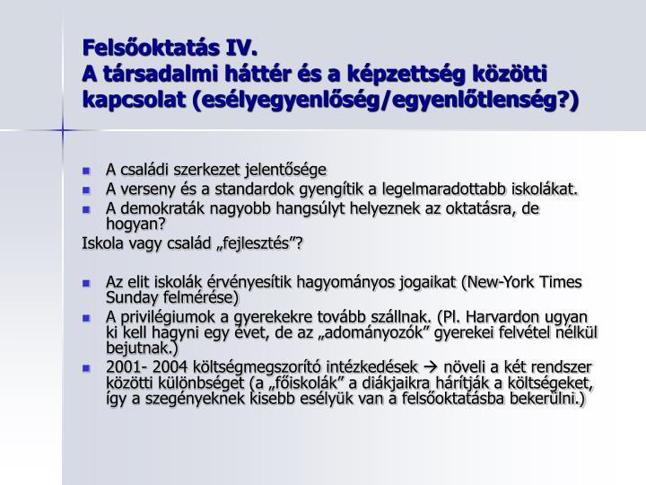 Felsőoktatás IV.
