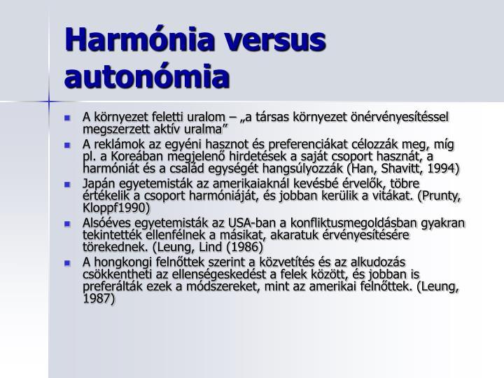 Harmónia versus autonómia