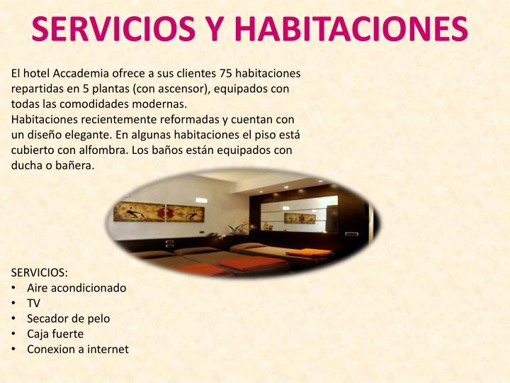 SERVICIOS Y HABITACIONES