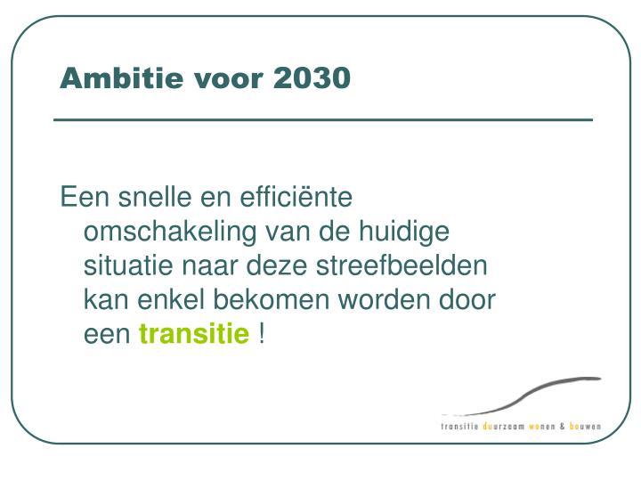 Ambitie voor 2030