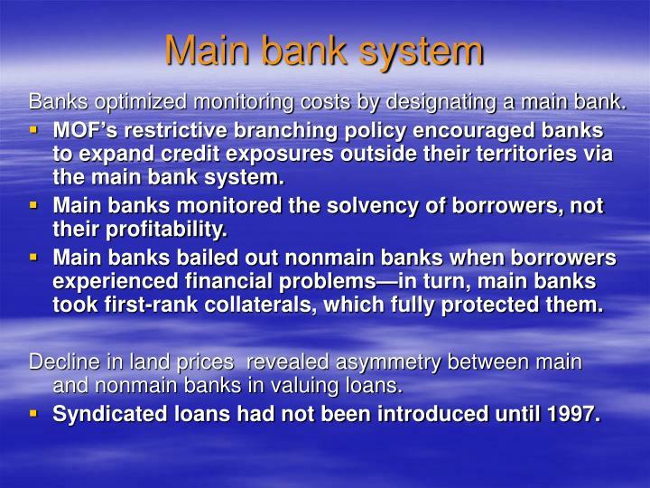 Main bank system