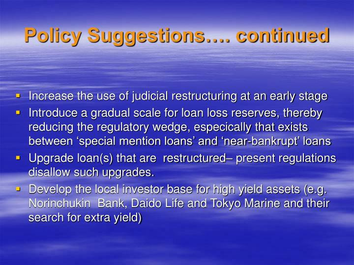 Policy Suggestions…. continued