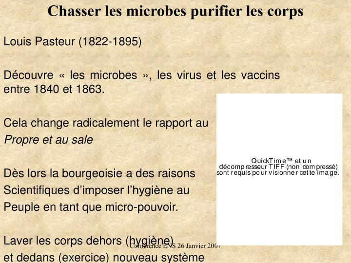 Chasser les microbes purifier les corps