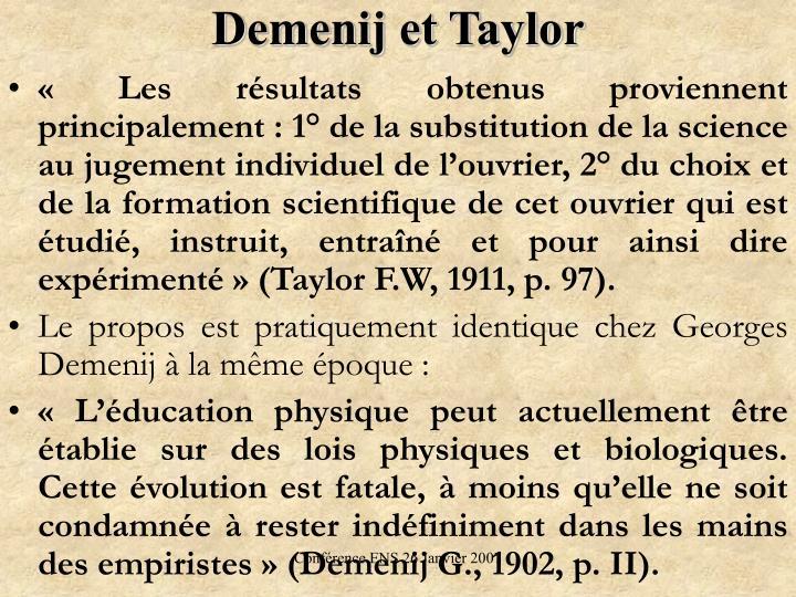 Demenij et Taylor