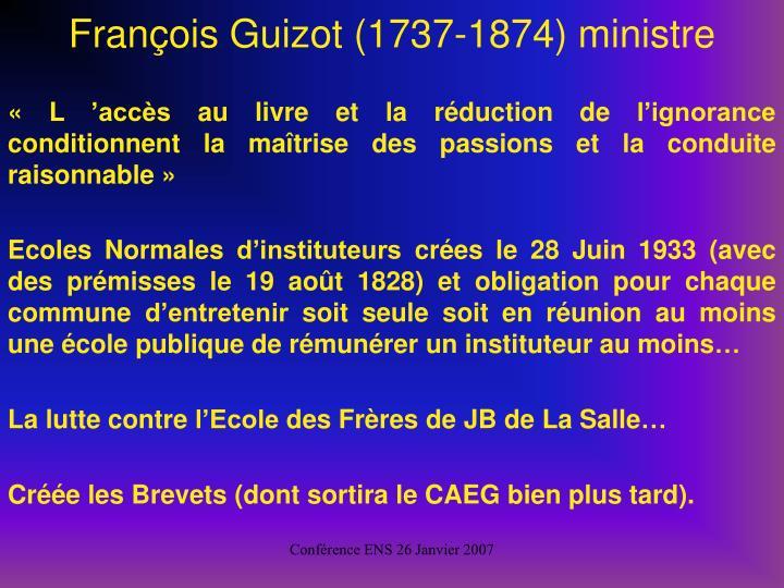 Franois Guizot (1737-1874) ministre