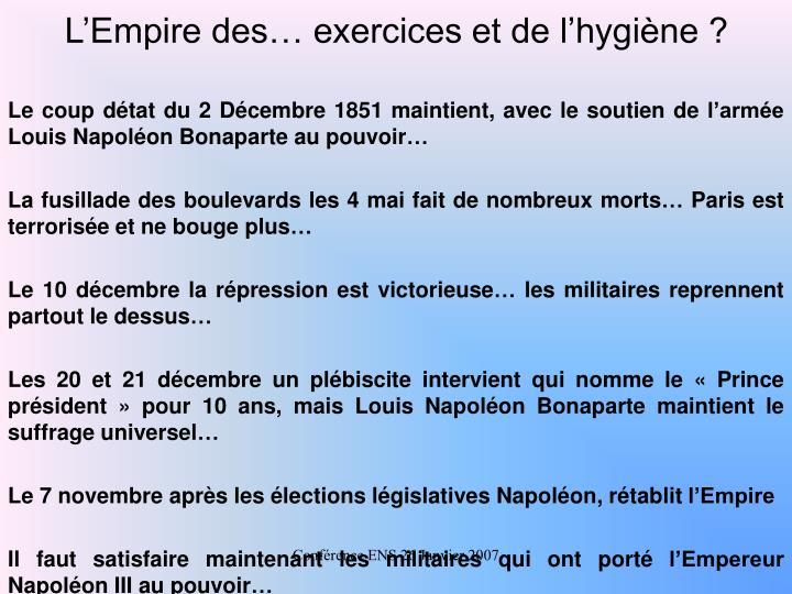 L'Empire des… exercices et de l'hygiène ?