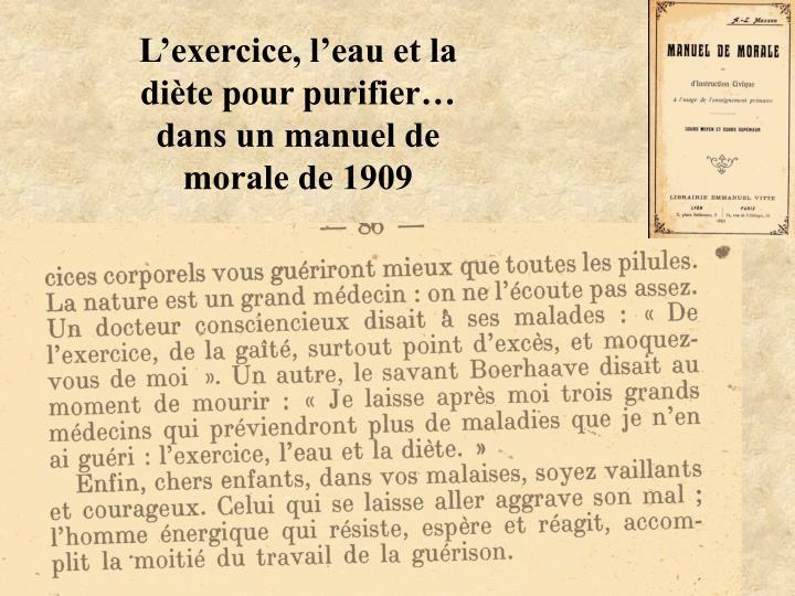 L'exercice, l'eau et la diète pour purifier… dans un manuel de morale de 1909